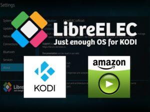Raspberry Pi とLibreELEC9.0で作るAmazonプライム・ビデオプレイヤー