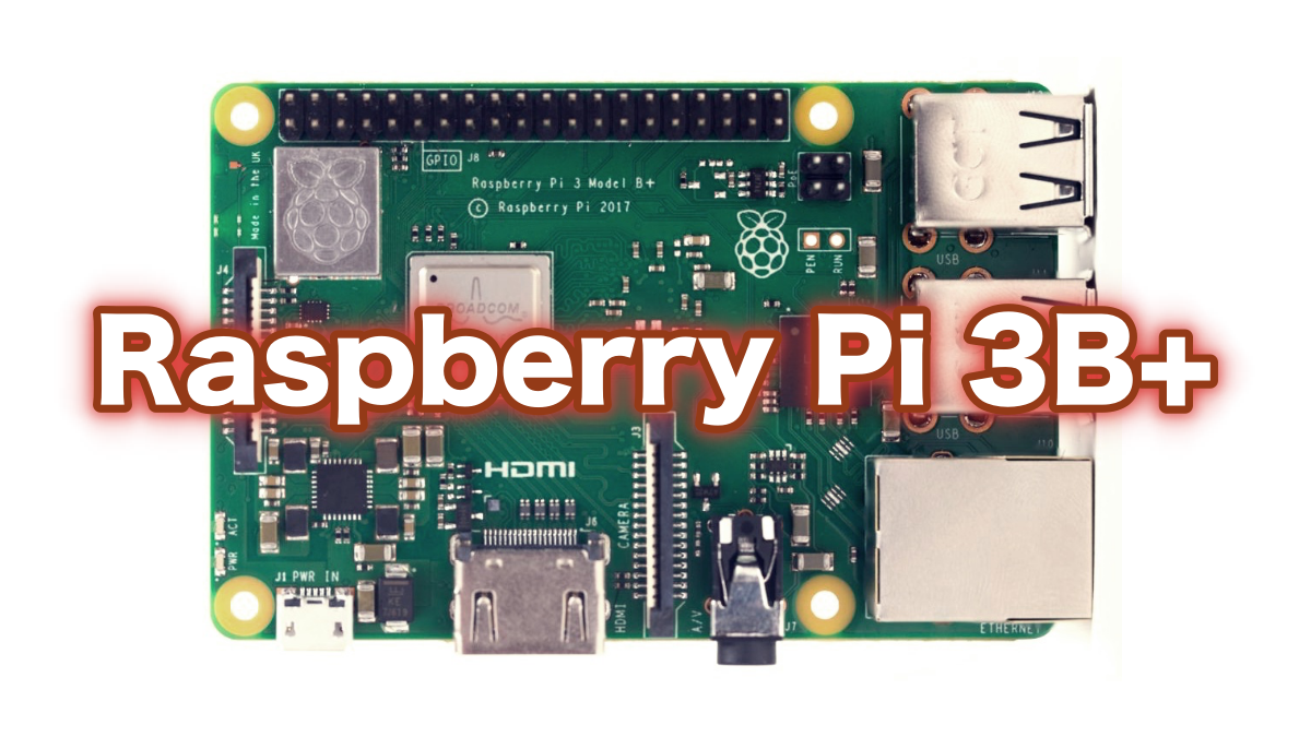 Raspberry Pi 3B+基板写真