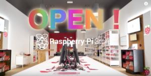 死ぬまでに行きたい!Raspberry Pi ストアが開店!